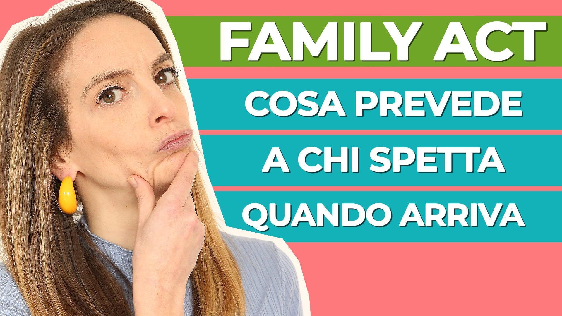 FAMILY ACT: A CHI SPETTA E COSA PREVEDE?